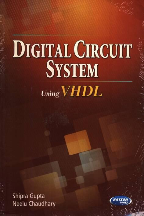 Digital Circuit System Using VHDL 4th Edition: Buy Digital Circuit