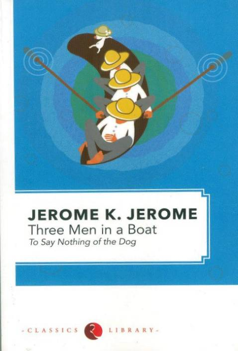 three man in a boat essay What is the character sketch of jerome and his friends from ''three man in a boat  can you give a character sketch of jerome in the novel three men in a boat.