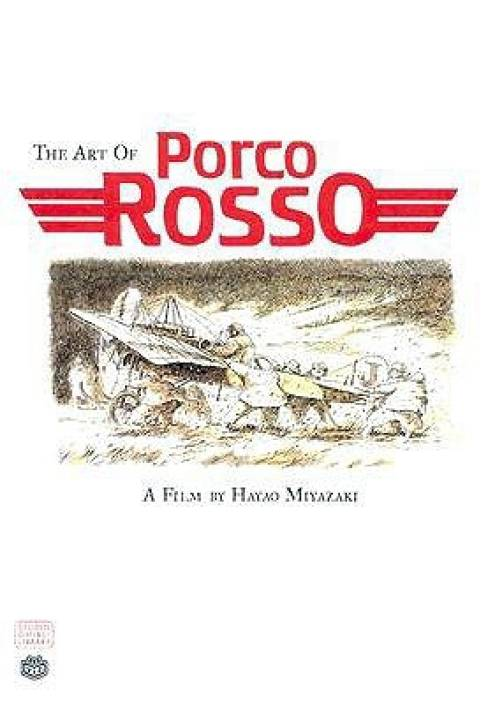 The Art of Porco Rosso (Studio Ghibli Library)