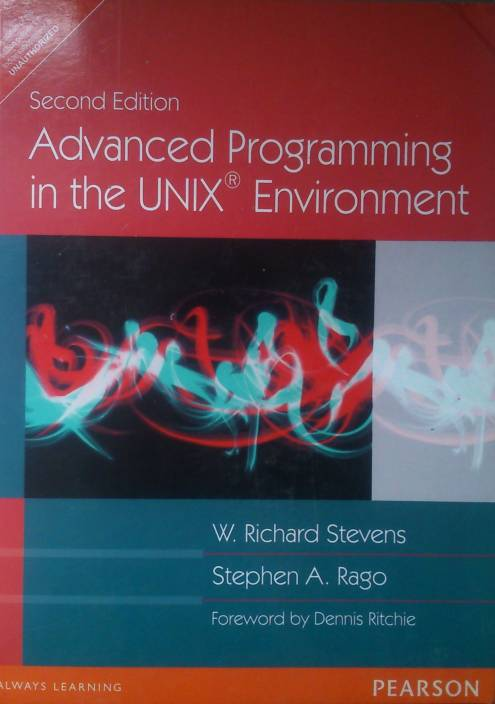 Advanced Programming in the UNIX Environment 2nd Edition 2nd Edition