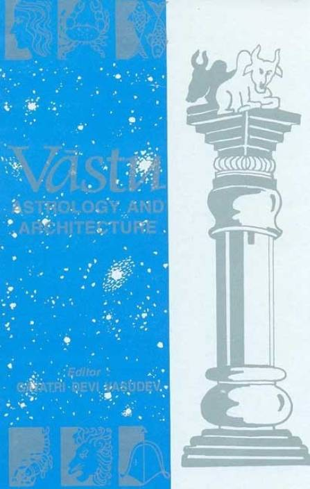 VASTU ASTROLOGY AND ARCHITECTURE 4th  Edition