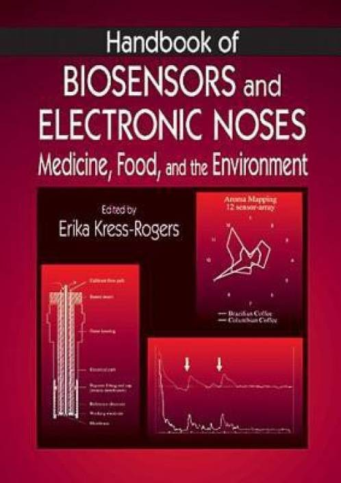 Handbook of Biosensors and Electronic Noses 1st Edition