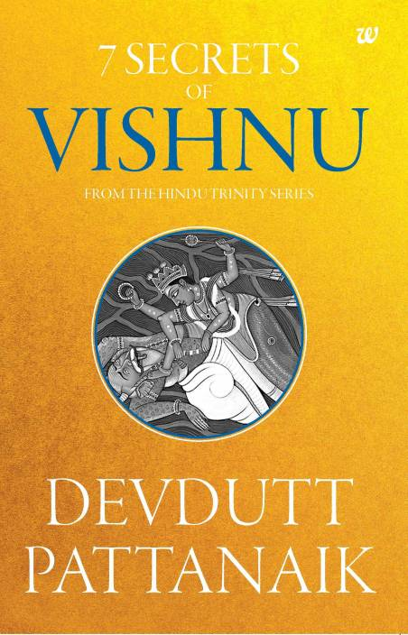 7 Secrets of Vishnu - From the Hindu Trinity Series