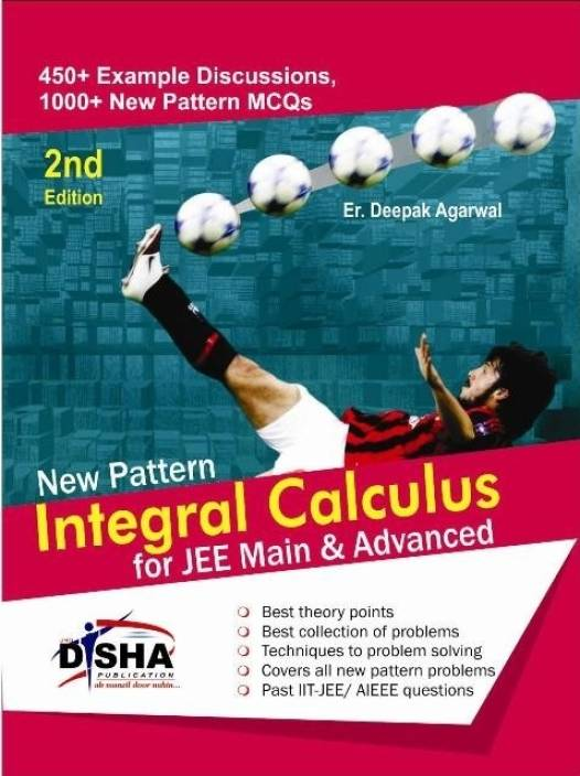 New Pattern Integral Calculus for JEE Main & Advanced 2nd  Edition