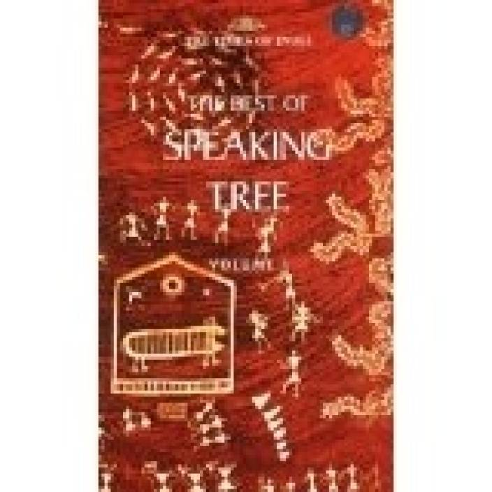 The Best of Speaking Tree (Volume - 1)