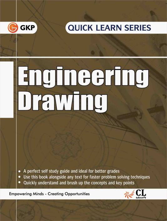 Quick Learn Series Engineering Drawing (Plane & Solid Geometry in First Angle Projection Method 2016 Edition