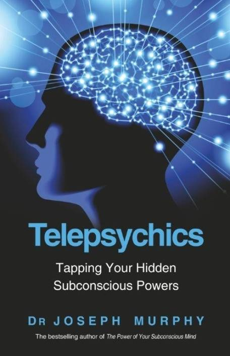 Telepsychics : Tapping Your Hidden Subconscious Powers