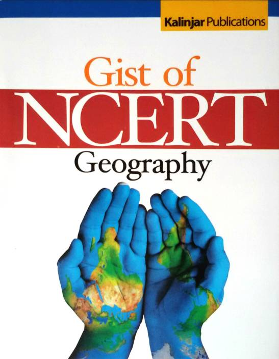 Gist of NCERT - Geography / Indian History (Set of 2 Books) 2015 Edition