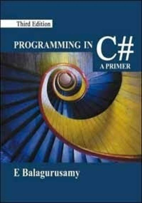 Programming in C#, 3e 3rd  Edition