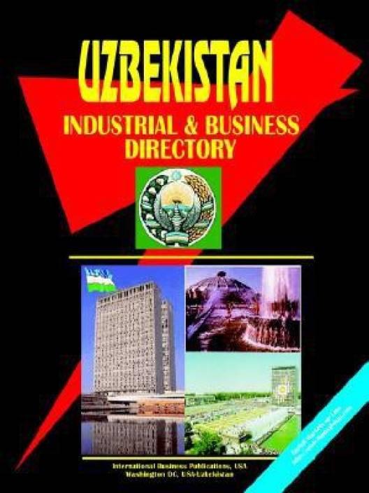Uzbekistan Industrial and Business Directory: Buy Uzbekistan