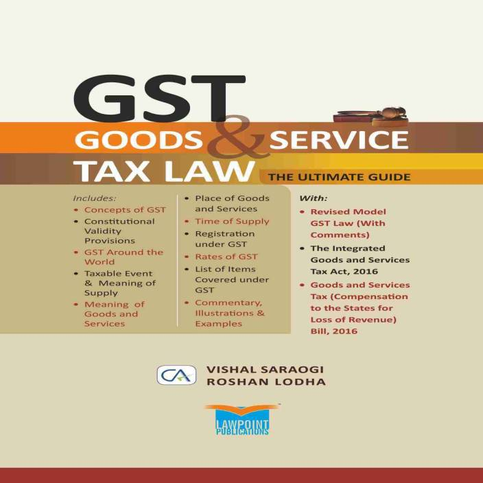 GST Goods & Service Tax Law The Ultimate Guide