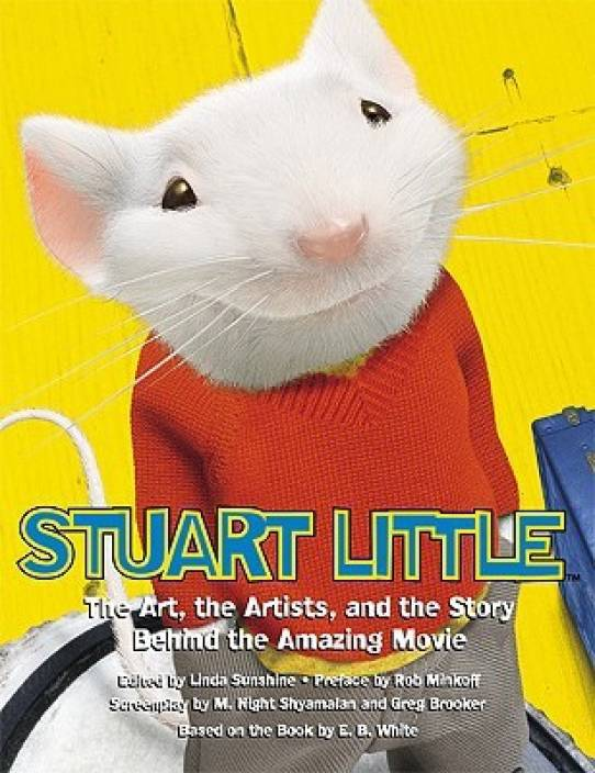 Stuart Little: The Movie and the Moviemakers: the