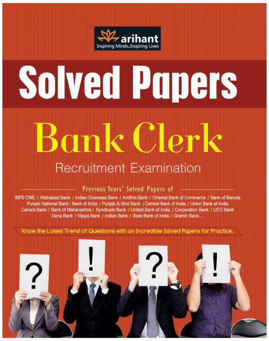 IBPS - Bank Clerk Recruitment Examination : Solved Papers 4th  Edition