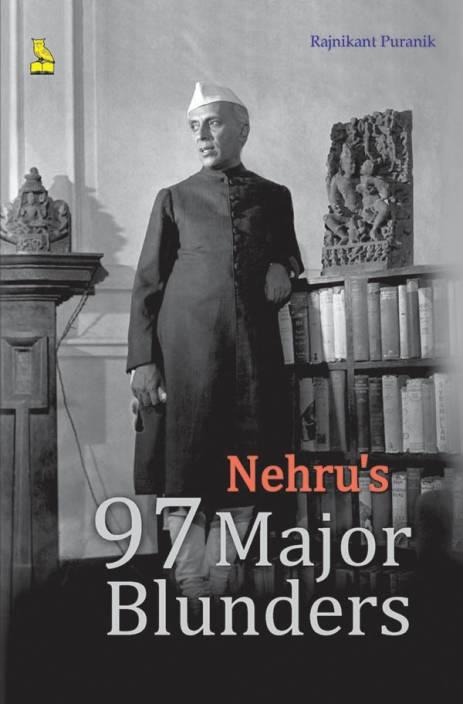 NEHRUS 97 MAJOR BLUNDER