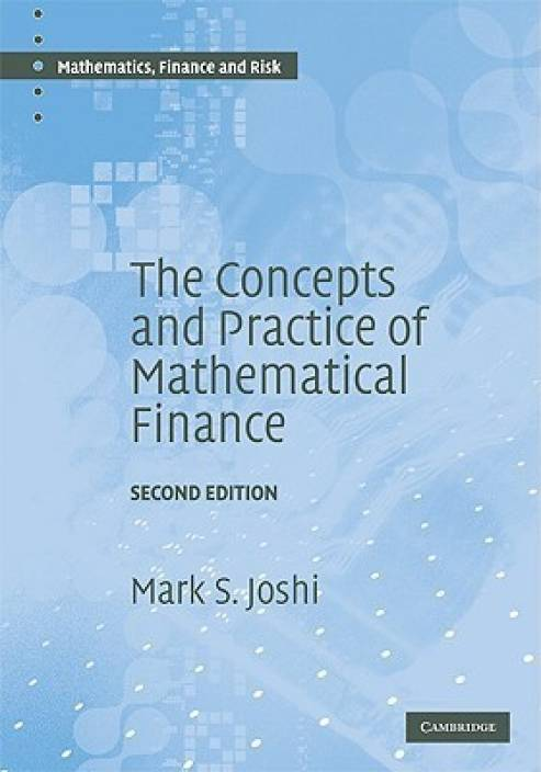 The Concepts and Practice of Mathematical Finance 2 2nd  Edition