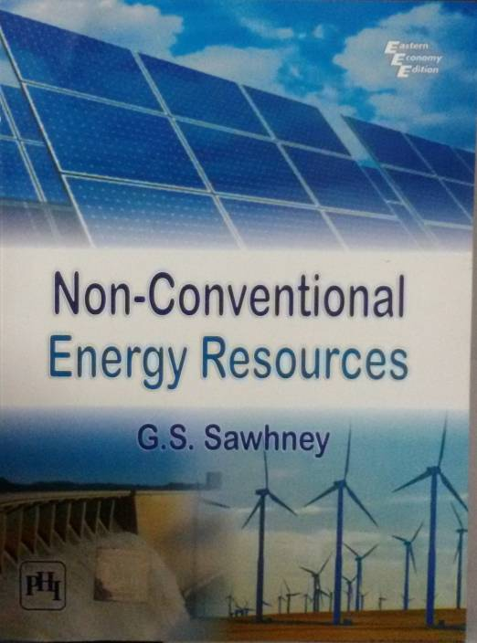 non conventional energy resources in india essay Energy conservation (essay sample) july have placed emphasis on greater reliance on the use of non-exhaustible and non-conventional sources that save energy, still life essay on energy resources in india - economics.