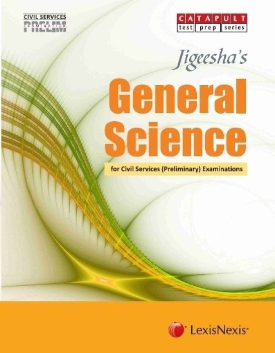 Jigeeshas Civil Services (Preliminary) Examinations General Science 1st  Edition