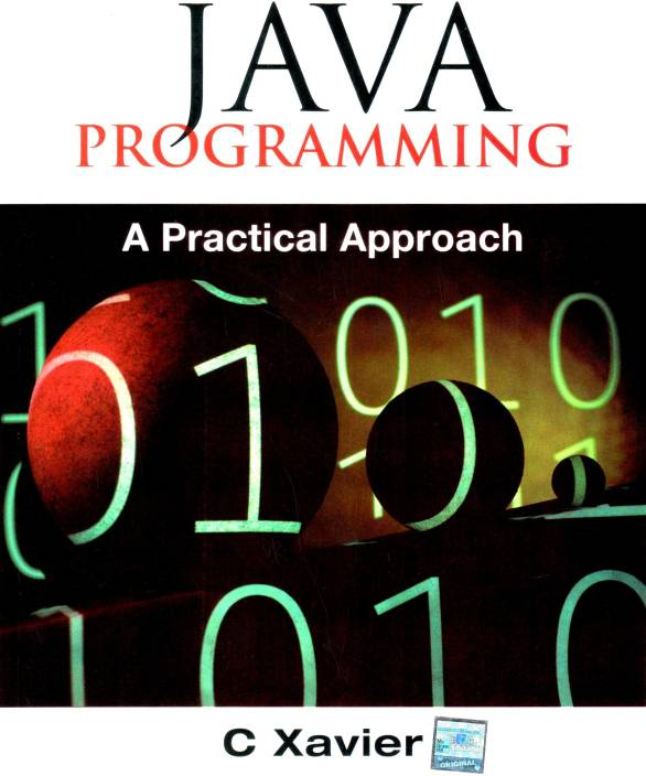 Java Programming A Practical Approach 1st Edition Buy