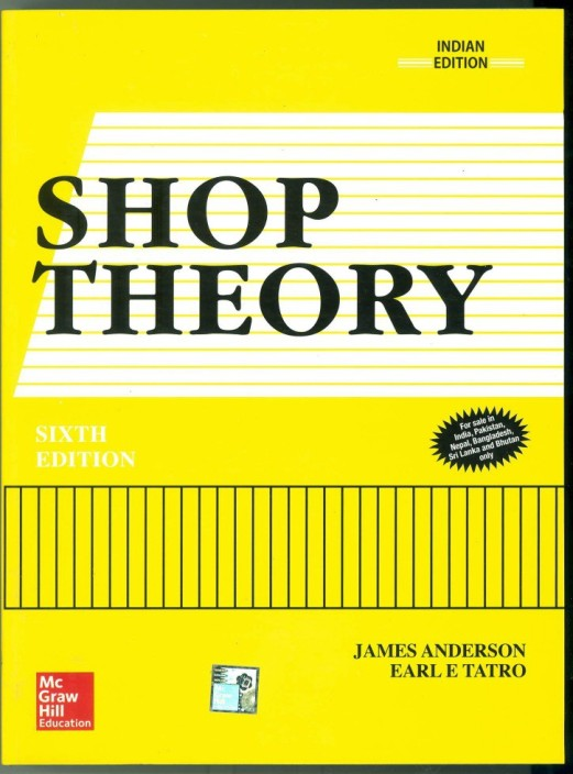 Shop Theory 6th Edition  (English, Paperback, James Anderson, Earl Tatro)