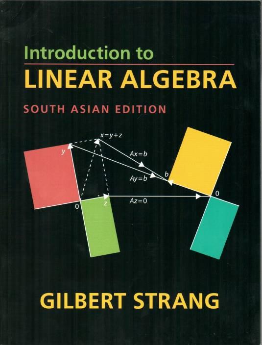 essays in linear algebra strang Linear algebra and its applications (livre en allemand) eur 20,31 broché   essays in linear algebra by gilbert strang (2012-02-15) 1683 de gilbert strang .