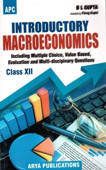 Introductory Macroeconomics Class Xii B L Gupta(Apc)