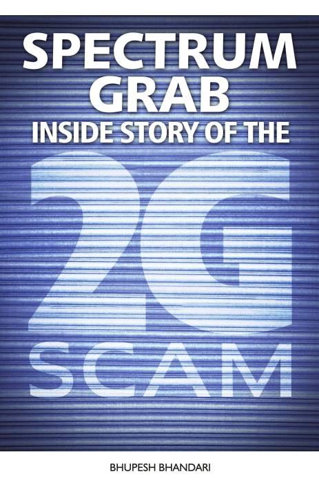 spectrum grab inside story of the 2g scam 1st edition. Black Bedroom Furniture Sets. Home Design Ideas