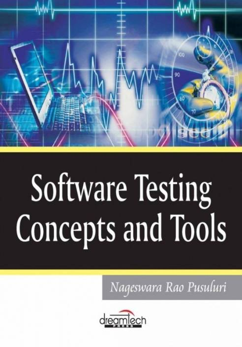 Software Testing Concepts And Tools 1st Edition