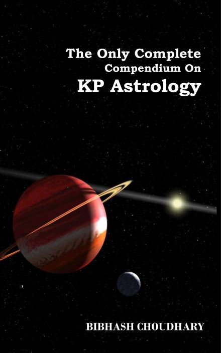 The Only Complete Compendium On KP Astrology