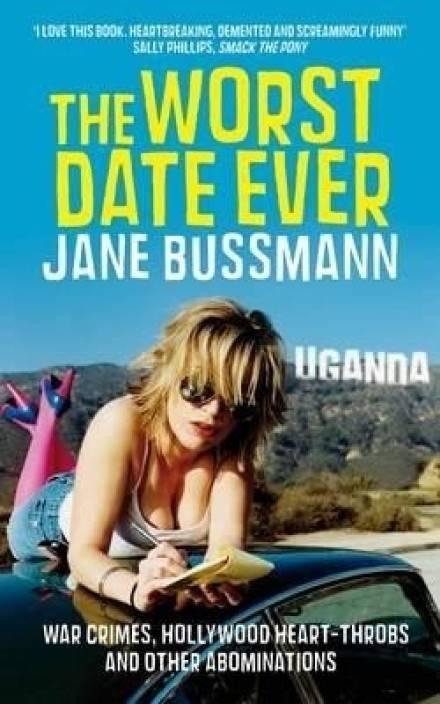 The Worst Date Ever: Buy The Worst Date Ever by Jane