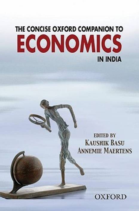 The Concise Oxford Companion To Economics In India 1st Edition 1st Edition