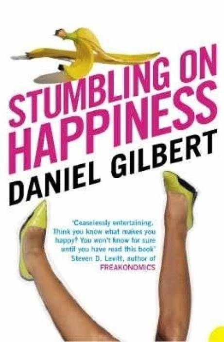 phil100w stumbling on happiness Stumbling on happiness is written in such a humorous way that you will find yourself laughing out loud over stumbling upon funny anecdote after intriguing.