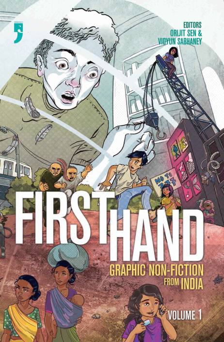 First Hand 1: Graphic Non-Fiction From India