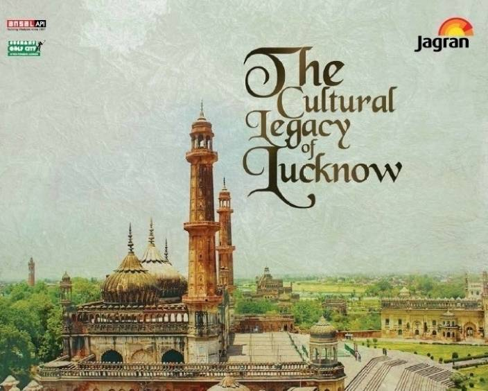 The Cultural Legacy of Lucknow