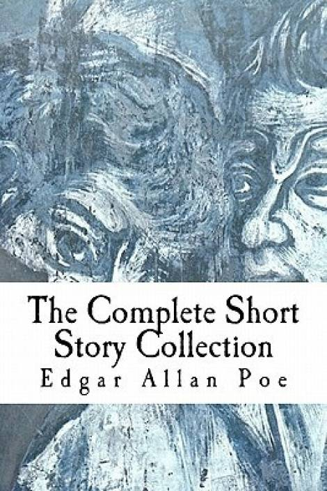 an analysis of a few short stories by edgar allan poe Are you looking for an analysis of edgar allan poe's by edgar allan poem is a relatively short allan poe knew that he wrote poems and stories that often.