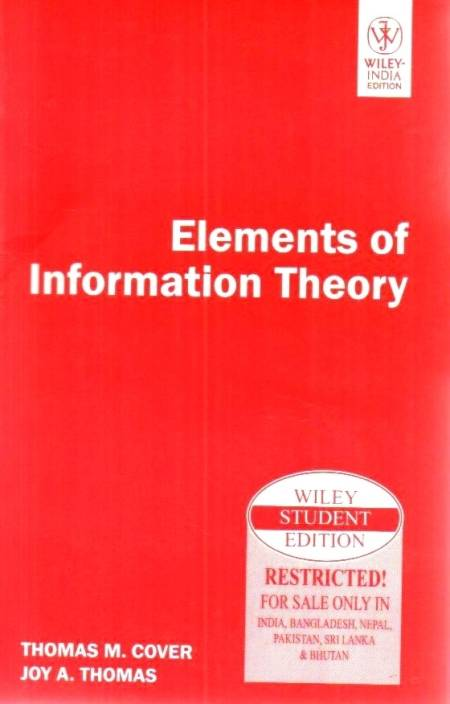 ELEMENTS OF INFORMATION THEORY 1st Edition
