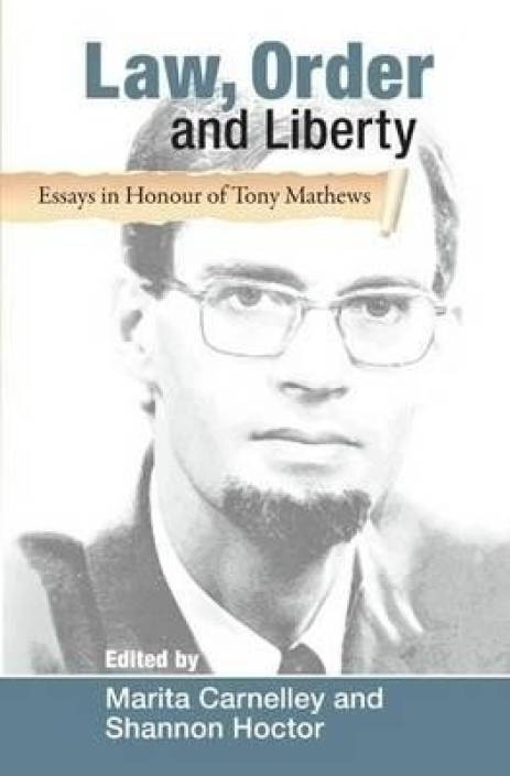 law order and liberty essays in honour of tony mathews buy law  law order and liberty essays in honour of tony mathews