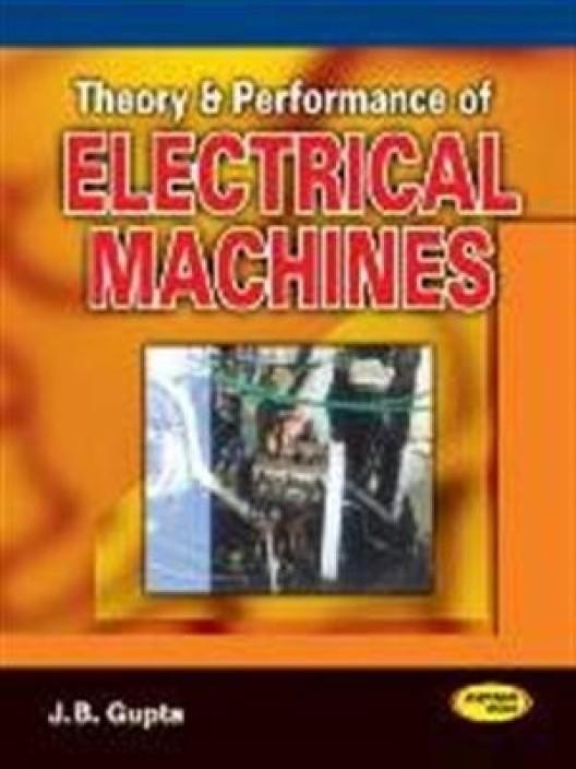 Electrical Machines Book By Jb Gupta
