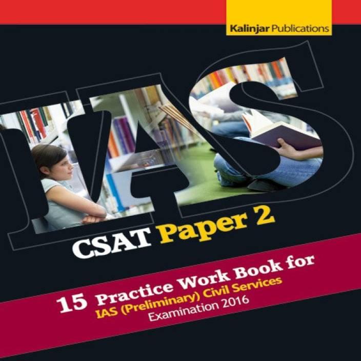 CSAT (Paper - 2) 15 Practice Work Book for IAS (Preliminary) Examination