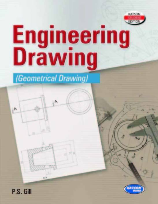 Engineering Drawing: Geometrical Drawing 11th Edition 11th Edition