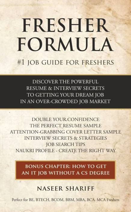 Fresher Formula Discover The Powerful Resume And Interview Secrets