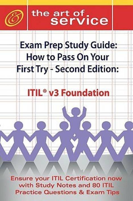 itil v3 foundation certification exam preparation course in a book