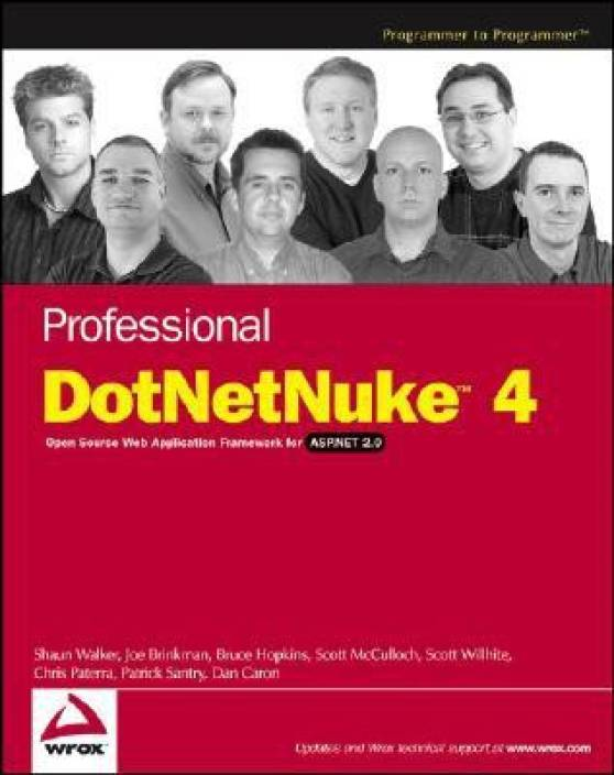 Professional DotNetNuke 4.0: Open Source Web Application Framework for ASP.NET 2.0 (Programmer to Programmer)