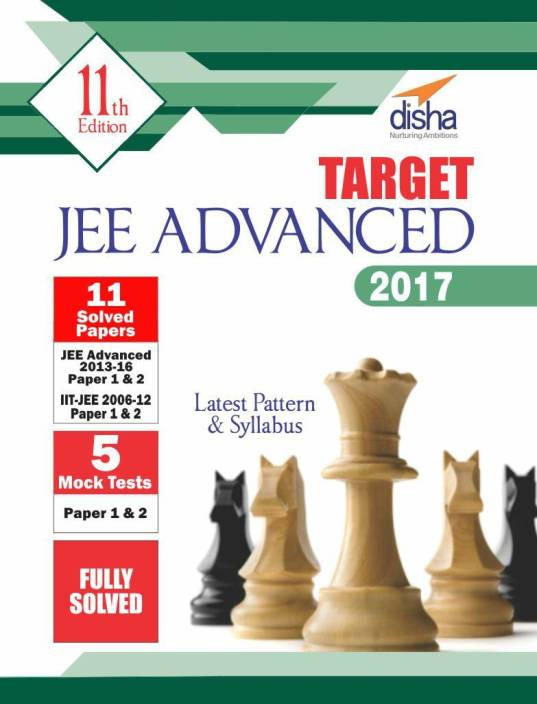 TARGET JEE Advanced�2017(Solved Papers 2013-2016 + 5 Mock Tests Papers 1 & 2) 11 Edition
