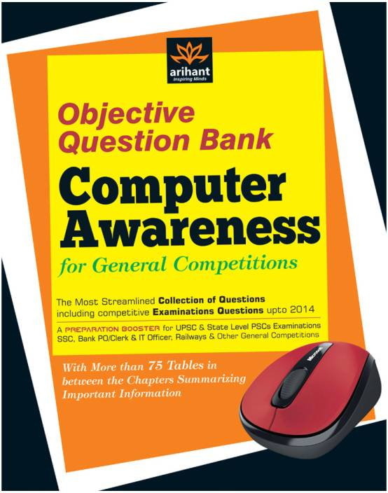 Objective Question Bank of Computer Awareness for General Competitions : Objective Question Bank