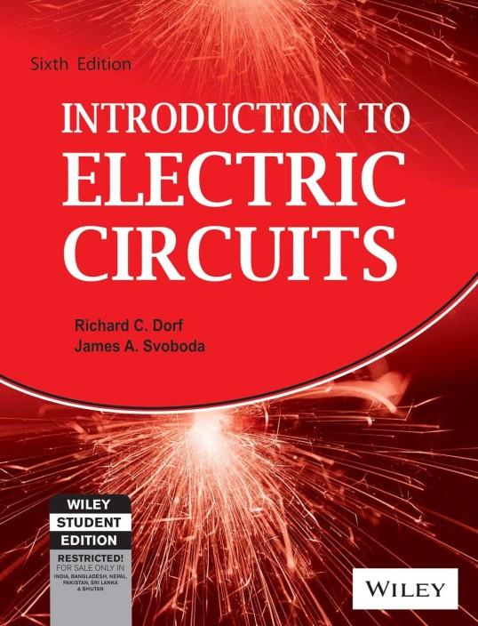 introduction to electric circuits (6th ed ) 6 edition buyintroduction to electric circuits (6th ed ) 6 edition (english, paperback, richard dorf, james svoboda)