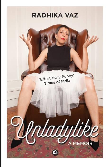 Unladlylike : A Memoir