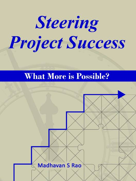 Steering Project Success: What More Is Possible? 1st Edition