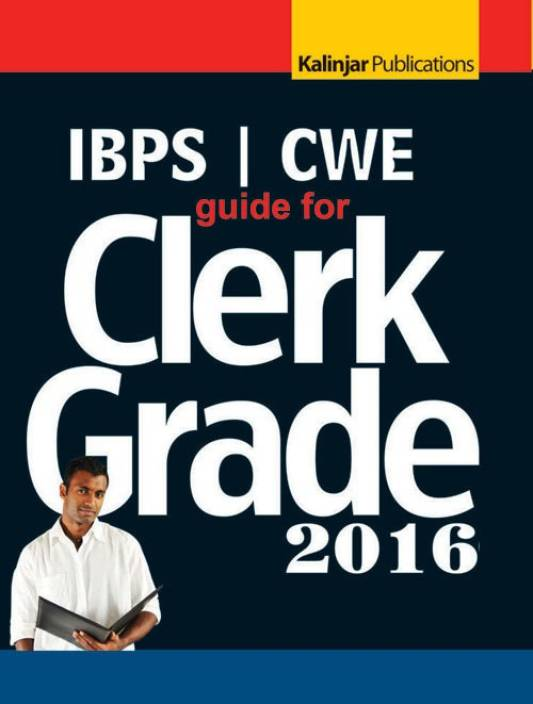 Guide for IBPS CWE Clerk Grade - 2016