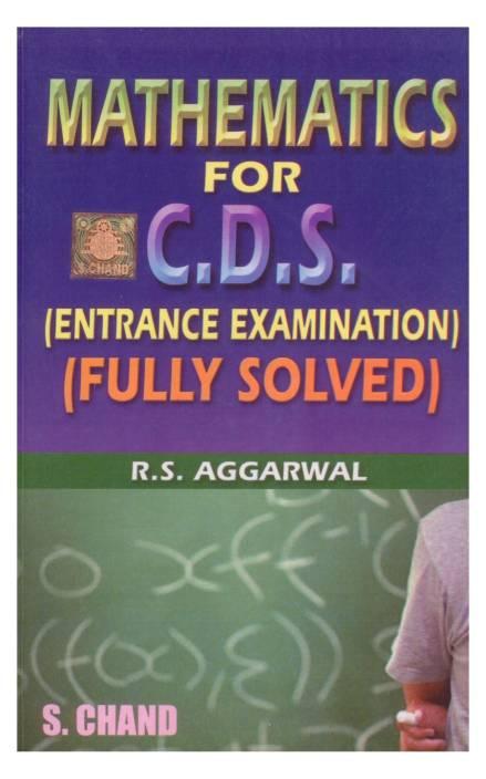 Mathematics for C. D. S. Entrance Examination 1st  Edition