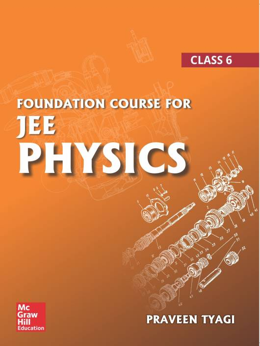 Foundation Course For JEE Physics – Class 6
